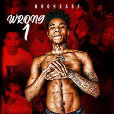 "Brokeasf轻拍Quando Rondo,Rich The Kid,& 42 Dugg For ""WRONG 1"" Project"