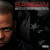 "Tracklist Revealed For Saigon's ""Bread and Circuses"""