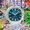 "M A E S T R O Returns With ""Patek"" Single"
