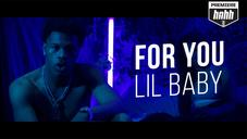"""Lil Baby """"For You"""" Video"""