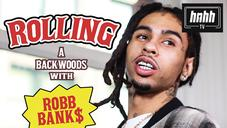 """Robb Bank$ Recalls Dipping A Joint In Lean On """"How To Roll"""""""