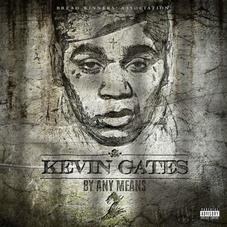 """Listen To Kevin Gates' Defiant """"GOMD"""" From """"By Any Means 2"""""""
