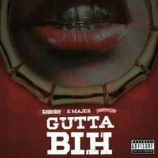 """Cash Out & K Major Join Forces On New Song """"Gutta Bih"""""""