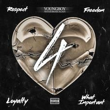 """YoungBoy Never Broke Again Drops """"4Respect 4Freedom 4Loyalty 4WhatImportant"""""""