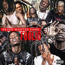 "Foolio Makes It Clear He ""Never Wanted Fame"" On His New Mixtape"