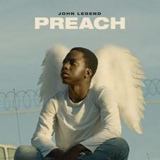 "John Legend Takes Us To Church On Powerful New Single ""Preach"""