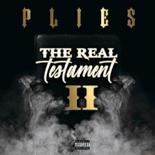 "Plies Speaks Holy Truths On ""The Real Testament II"""