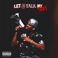 """RJMrLA Comes Through With His New Project """"Let Me Talk My Shit"""""""