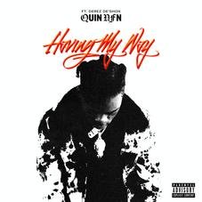 "Quin NFN & Derez De'Shon Trade Bars On ""Having My Way"""