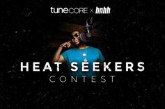 "HNHH & TuneCore Announce ""Heat Seekers"" Contest Winner"