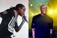 Quavo & Dr. Dre Are Cooking Up
