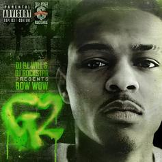 Bow Wow - G2 (Hosted By DJ Ill Will & DJ Rockstar)