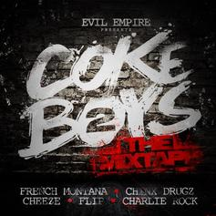 French Montana - Coke Boys 2 (Hosted by Evil Empire) Feat. Chinx, Cheeze, Flip & Charlie Rock