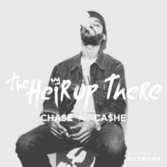 Chase N. Cashe - The Heir Up There