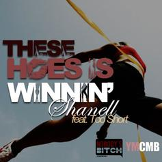 Shanell - These Hoes Is Winnin Feat. Too Short