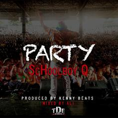 ScHoolboy Q - Party  (Prod. By Kenny Beats)