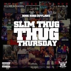 Slim Thug - Thug Thursday