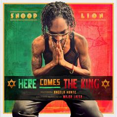 Snoop Dogg - Here Comes The King  Feat. Angela Hunte (Prod. By Major Lazer)
