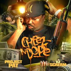 Project Pat - Cheez N Dope