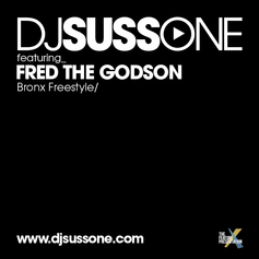 DJ Suss.One - Bronx (Freestyle) Feat. Fred The Godson