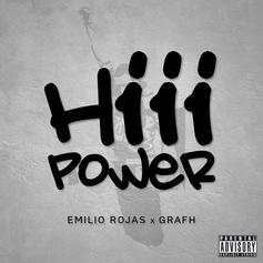 Emilio Rojas - HiiiPoWeR (Freestyle) Feat. Grafh