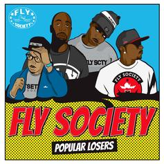 Fly Society - Popular Losers