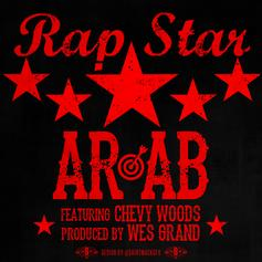 Ar-Ab - Rap Star  Feat. Chevy Woods (Prod. By Wes Grand)