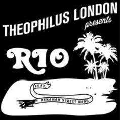 Theophilus London - Rio