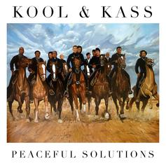 Kool & Kass - Peaceful Solutions