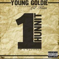 Young Goldie - 1 Hunnit Feat. Lil Kim