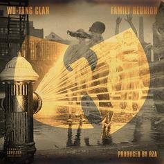 Wu-Tang Clan - Family Reunion  [CDQ] (Prod. By RZA)