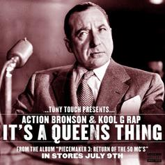 DJ Tony Touch - It's A Queens Thing Feat. Action Bronson & Kool G Rap