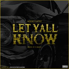 Shawn Harris - Let Y'all Know  (Prod. By K-Beatz)
