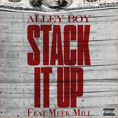 Alley Boy - Stack It Up [No Tags] Feat. Meek Mill