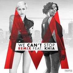 Miley Cyrus - We Can't Stop (Remix) Feat. Khia