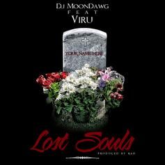 DJ Moondawg - Lost Souls  Feat. Viru (Prod. By Rah)