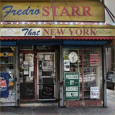 Fredro Starr - That New York