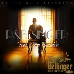 Eric Bellinger - R&B Singer (Remix) Feat. Joe Budden