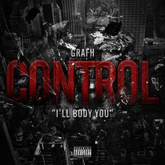 Grafh - Control (I'll Body You) (Freestyle)