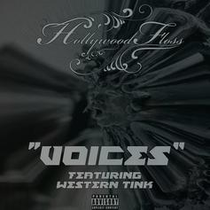 Hollywood Floss - Voices Feat. Western Tink