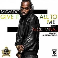 Mavado - Give It All To Me Feat. Nicki Minaj