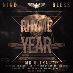 Nino Bless - Rhyme Of The Year (MK Ultra)
