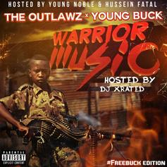 The Outlawz & Young Buck - Warrior Music