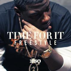 360 - Time For It (Freestyle)