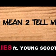 Plies - U Mean 2 Tell Me  Feat. Young Scooter (Prod. By Zaytoven)