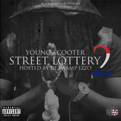 Street Lottery 2 (Hosted By DJ Swamp Izzo)