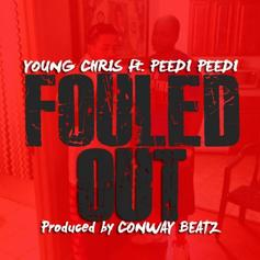 Young Chris - Fouled Out Feat. Peedi Crakk