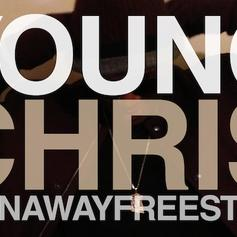 Young Chris - Runaway (Freestyle)