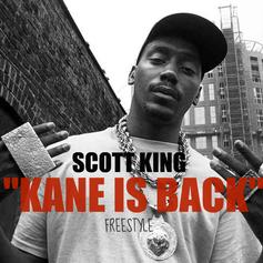 Scott King (formerly Q Da Kid) - KANE IS BACK