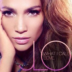 Jennifer Lopez - What I Call Love
